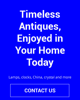 Timeless Antiques, Enjoyed in Your Home Today | Lamps, clocks, china, crystal and more | Contact Us